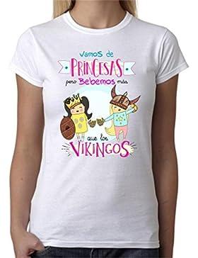 Camiseta Mujer Vamos de Princesas Pero bebemos Más Que los Vikingos. Camiseta Divertida Ideal para Regalo, Fiestas...