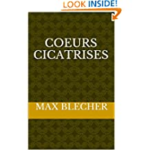 Coeurs cicatrisés (Traduit) (Litterature roumaine traduite t. 2) (French Edition)