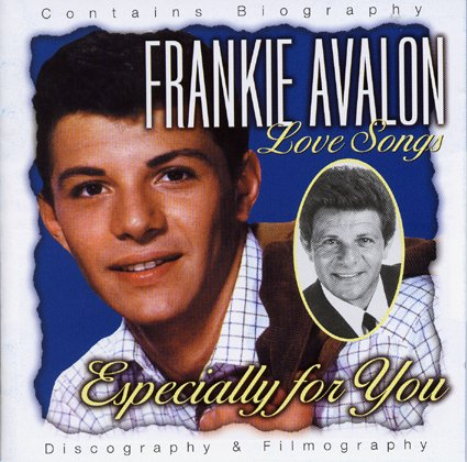 Frankie Avalon Love Songs : Especially for You - 18 Track CD