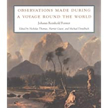 Observations Made during a Voyage round the World by Johann Reinhold Forster (1996-06-01)
