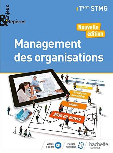 Enjeux et Repères Management des organisations Tle STMG - Livre élève - Éd. 2018