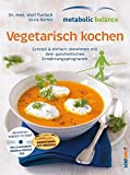 metabolic balance Vegetarisch kochen mit CD (Amazon.de)