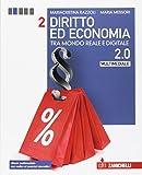 Diritto ed economia 2.0 tra mondo reale e digitale. Per le Scuole superiori. Con e-book. Con espansione online