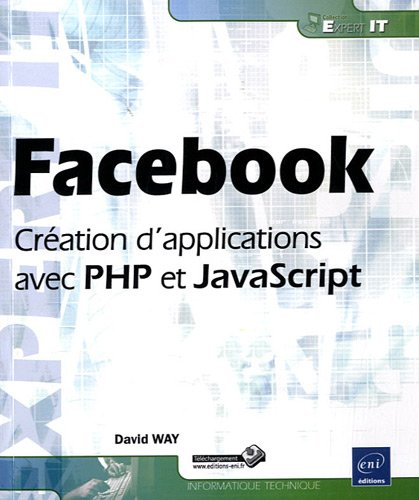 Facebook - Création d'applications avec PHP et JavaScript