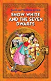 Snow White and the Seven Dwarfs. An Illustrated Classic Fairy Tale for Kids by brothers Grimm (Excellent for Bedtime & Young Readers)