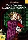 Sally Lockhart, tome 3 : La Vengeance du tigre par Pullman
