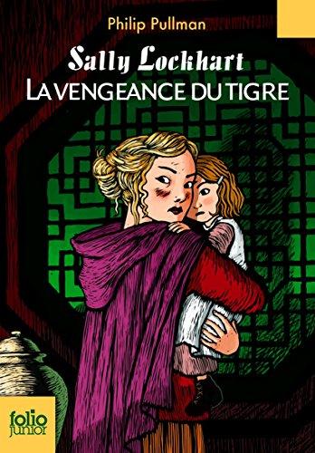 Sally Lockhart, III:La vengeance du tigre par Philip Pullman