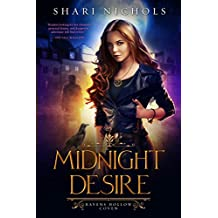 Midnight Desire (Ravens Hollow Coven Book 1) (English Edition)