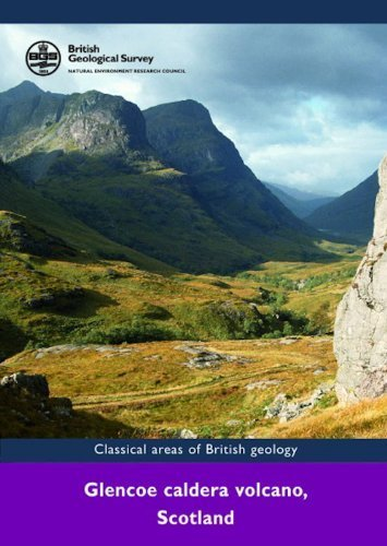 Glencoe Caldera Volcano, Scotland. (Classical Areas of British Geology Guides) by B.Peter Kokelaar (2006-01-01) par B.Peter Kokelaar