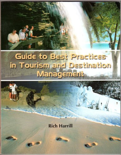 guide-to-best-practices-in-tourism-destination-management-by-rich-harrill-2003-06-01