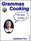 Image de Gramma's Cooking (Appetizers Plus Book 1) (English Edition)