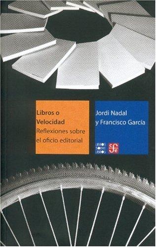 Libros o velocidad (Libro De Libros) por Jordi Nadal