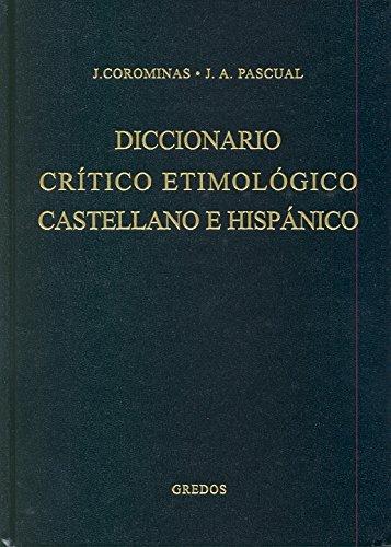 Diccionario critico etimologico 3 (g-ma) (DICCIONARIOS) por Juan Corominas