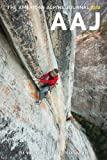 The American Alpine Journal 2013: The World's Most Significant Climbs