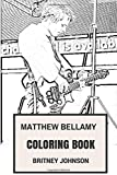 Matthew Bellamy Coloring Book: Muse Frontman and Pianist Talent Tenor Clairvoyant and Beautiful Artist Inspired Adult Coloring Book