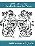 Tema Di Fantasia:  Libro Da Colorare Per Adulti