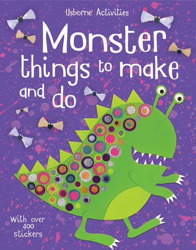 Monster Things to Make and Do (Usborne Things to Make and Do)