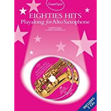 Guest Spot: Eighties Playalong Hits for Alto Saxophone (Book and 2cds)