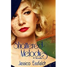 Shattered Melodies (The Vintage Jazz Series of Sweet Historical Romance Book 2) (English Edition)