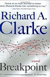 Breakpoint by Richard A. Clarke (2007-01-16)