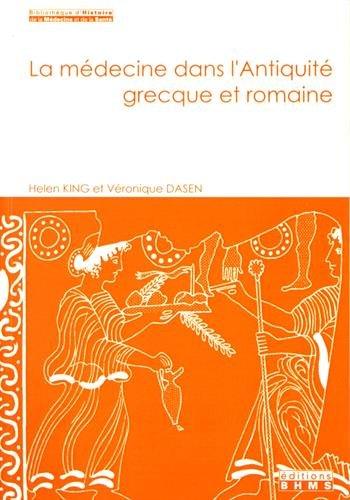 La médecine dans l'Antiquité grecque et romaine