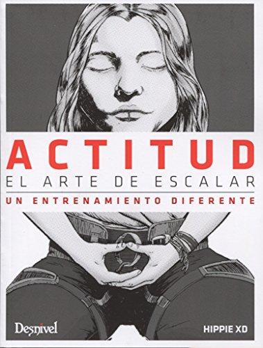 Actitud. Un entrenamiento diferente por Juan José, Hippie Andújar