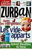 ZURBAN PARIS [No 32] du 04/04/2001 - APRES LES VIDE-GRENIERS - LES VIDE-APPARTS - SPECIAL MARATHON DE PARIS - MUSIQUES - TEXAS A BERCY - CINEMA - SOPHIE MARCEAU...