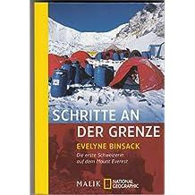 Schritte an der Grenze: Die erste Schweizerin auf dem Mount Everest<BR>Verfasst von Gabriella Baumann-von Arx