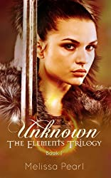 Unknown (The Elements Trilogy Book 1)