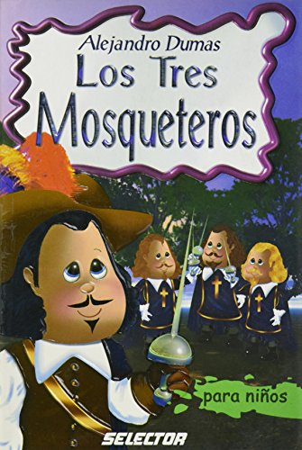 los-tres-mosqueteros-the-three-musketeers-clasicos-para-ninos-childrens-classics
