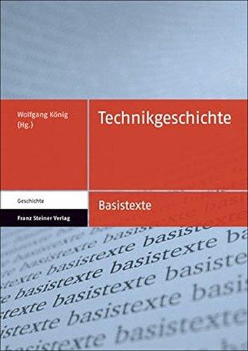 Technikgeschichte (Basistexte Geschichte, Band 5)