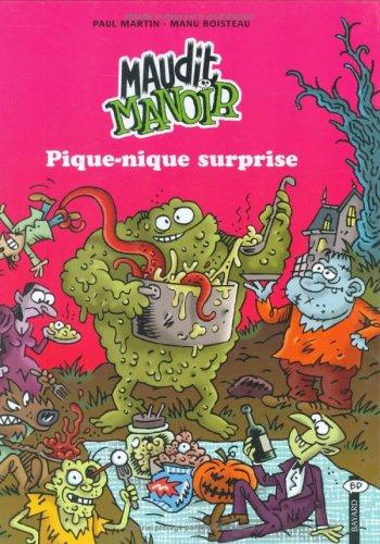 Maudit Manoir, tome 1 : Pique-nique surprise