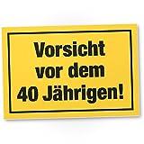 DankeDir! Vorsicht vor Dem 40 Jährigen, Kunststoff Schild - Geschenk 40. Geburtstag Männer, Geschenkidee Geburtstagsgeschenk Vierzigsten, Geburtstagsdeko/Partydeko / Party Zubehör/Geburtstagskarte