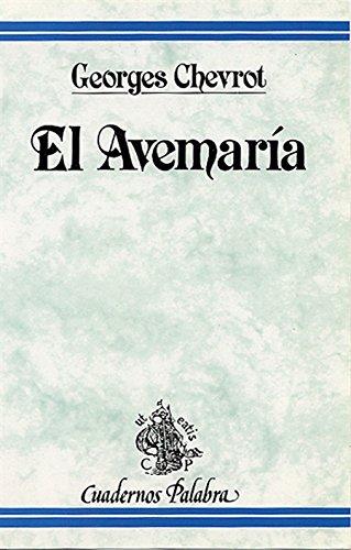 El Avemaría (Cuadernos Palabra) por Georges Chevrot