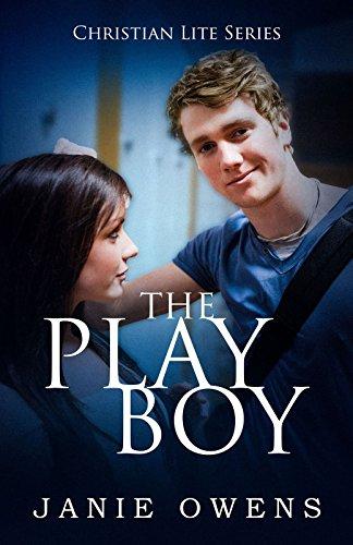 The Play Boy (Christian Lite Series Book 3) (English Edition)