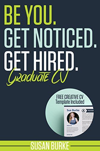 be-you-get-noticed-get-hired-graduate-cv-resume-inc-free-creative-curriculum-vitae-cv-template-how-t