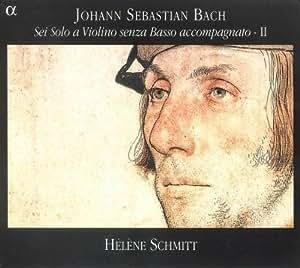 Bach: Sei Solo a Violino senza Basso accompagnato - II