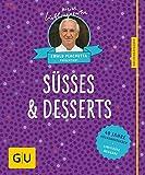 Süßes & Desserts: 40 Jahre Küchenratgeber: die limitierte Jubiläumsausgabe zum Sammeln und Verschenken (GU Sonderleistung Kochen)