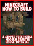 Clip: Minecraft: How to Build a Simple Tree House - Modern Starter House Tutorial [OV]