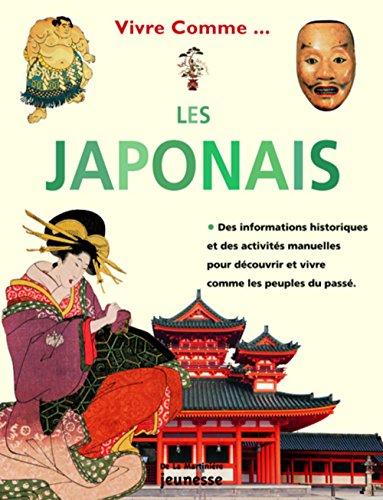 Vivre comme les Japonais par Fiona MacDonald