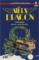 Les ailes du dragon,, Tome 1 : Noirs desseins