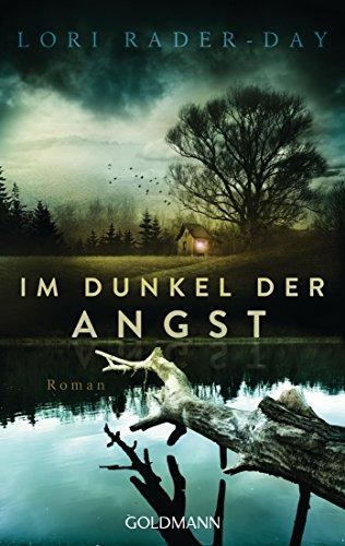 Buchseite und Rezensionen zu 'Im Dunkel der Angst: Roman' von Lori Rader-Day