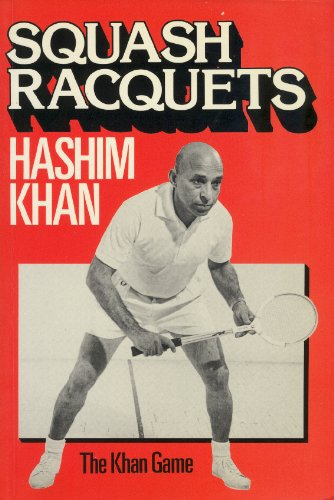 Squash Rackets: The Khan Game par  Hashim Khan, Richard E. Randall