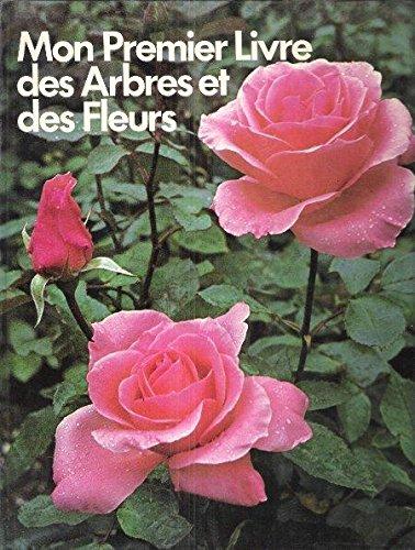 Mon premier livre des arbres et des fleurs