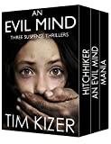 #6: Evil Minds---Three Suspense Thrillers
