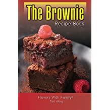 The Brownie Recipe Book: The Essential Brownie Collection (English Edition)
