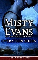 Operation Sheba: A Super Agent Novel (Super Agent Series) (Volume 1) by Misty Evans (2014-07-01)