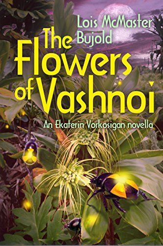 The Flowers of Vashnoi: Vorkosigan Saga (English Edition)