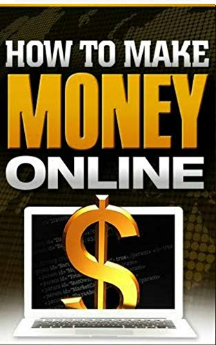 Make money online in 2020 book: 101 easiest ways to start making money online in 2020 from home (English Edition)