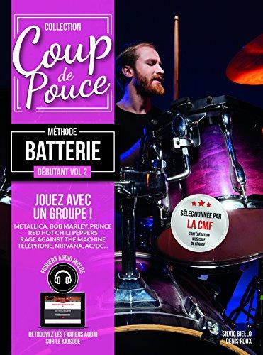 Roux - Coup de Pouce Batterie Vol 2 (+ 2 cd) par Roux denis